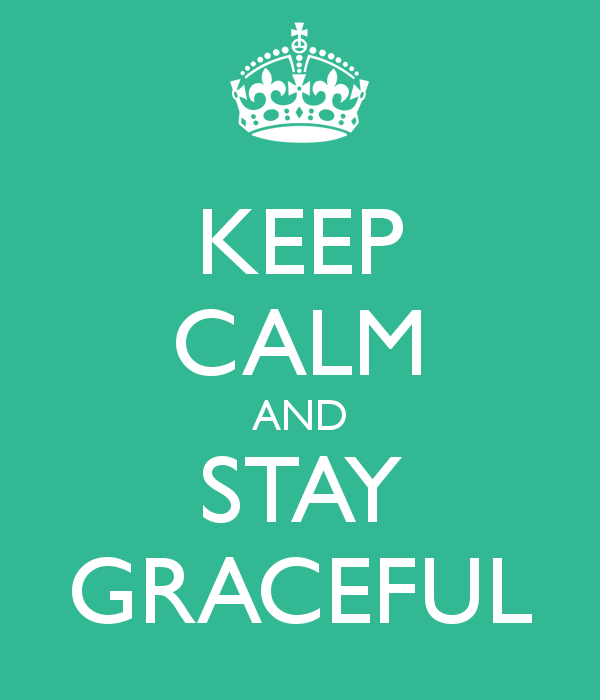 keep-calm-and-stay-graceful-3